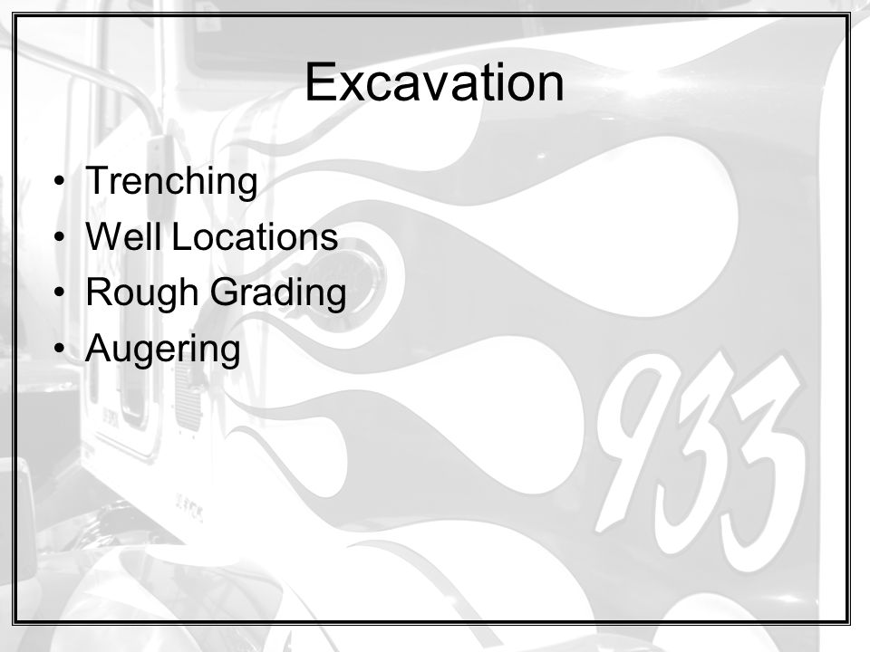 Excavation Trenching Well Locations Rough Grading Augering