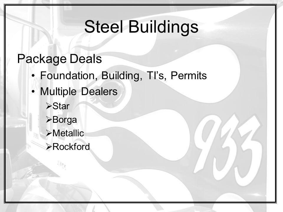 Steel Buildings Package Deals Foundation, Building, TI's, Permits Multiple Dealers  Star  Borga  Metallic  Rockford