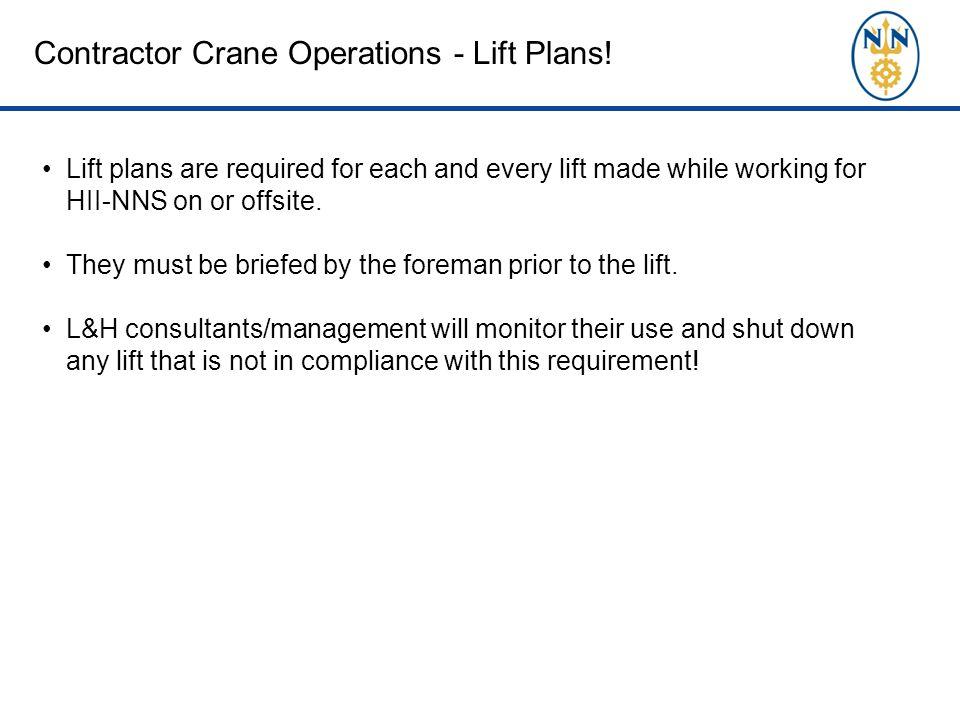 Contractor Crane Operations - Lift Plans.