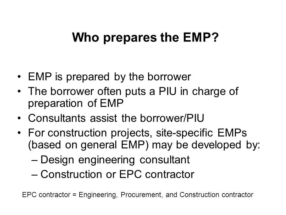 Who prepares the EMP.