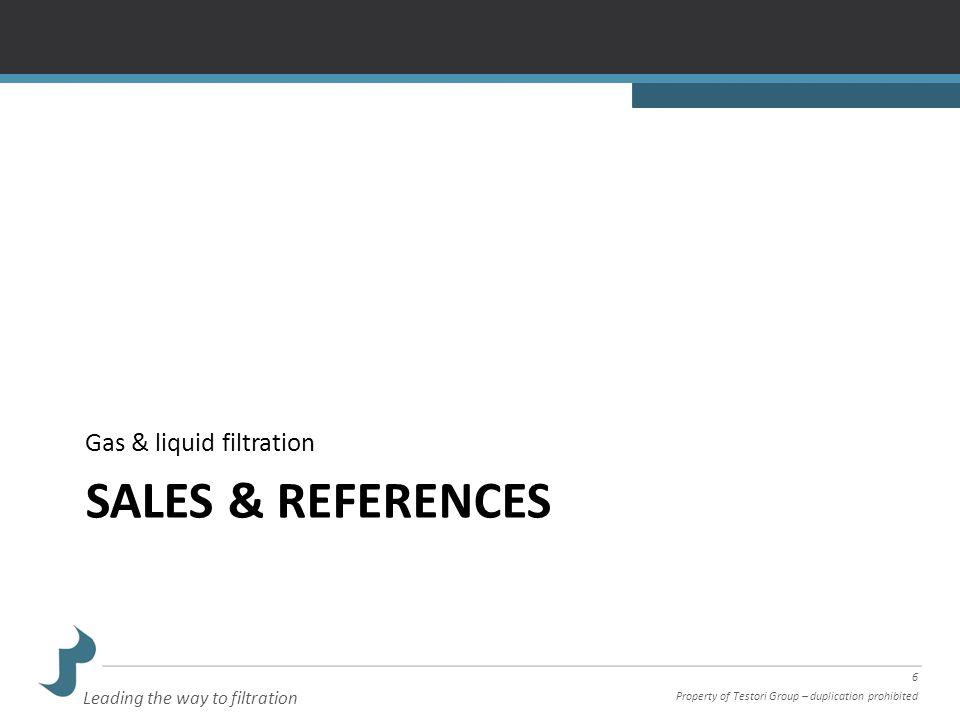 Leading the way to filtration 17 Property of Testori Group – duplication prohibited Pharmaceutical & Food Industry END USERS BASF BOEHRINGER INGELHEIM MICROCHEM EURAND – APTALIS SANDOZ MICRO-MACINAZIONE SIIT FARMABIOS BIOINDUSTRIA L.I.M DIPHARMA FRANCIS FIDIA FARMACEUTICI RECORDATI LUNDBECK FINEFOODS ARCHIMICA MICRO-SHERE SA SYNTECO IMS END USERS (continued) MARCO VITI PHARMALINE GNOSIS BIORESEARCH S.A.