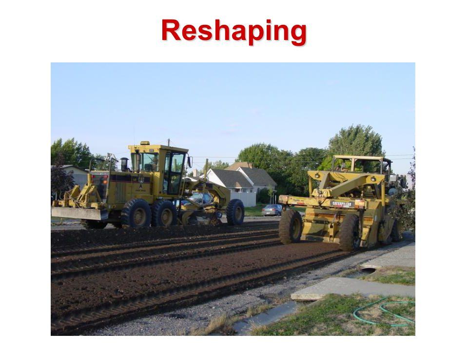 Reshaping