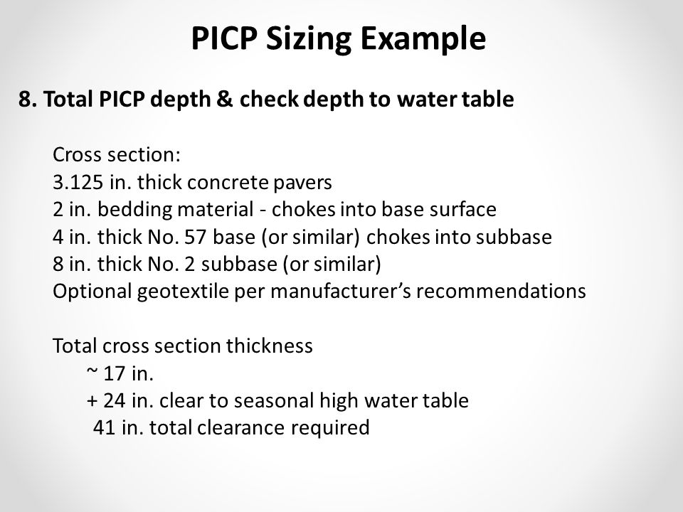 8. Total PICP depth & check depth to water table Cross section: 3.125 in.