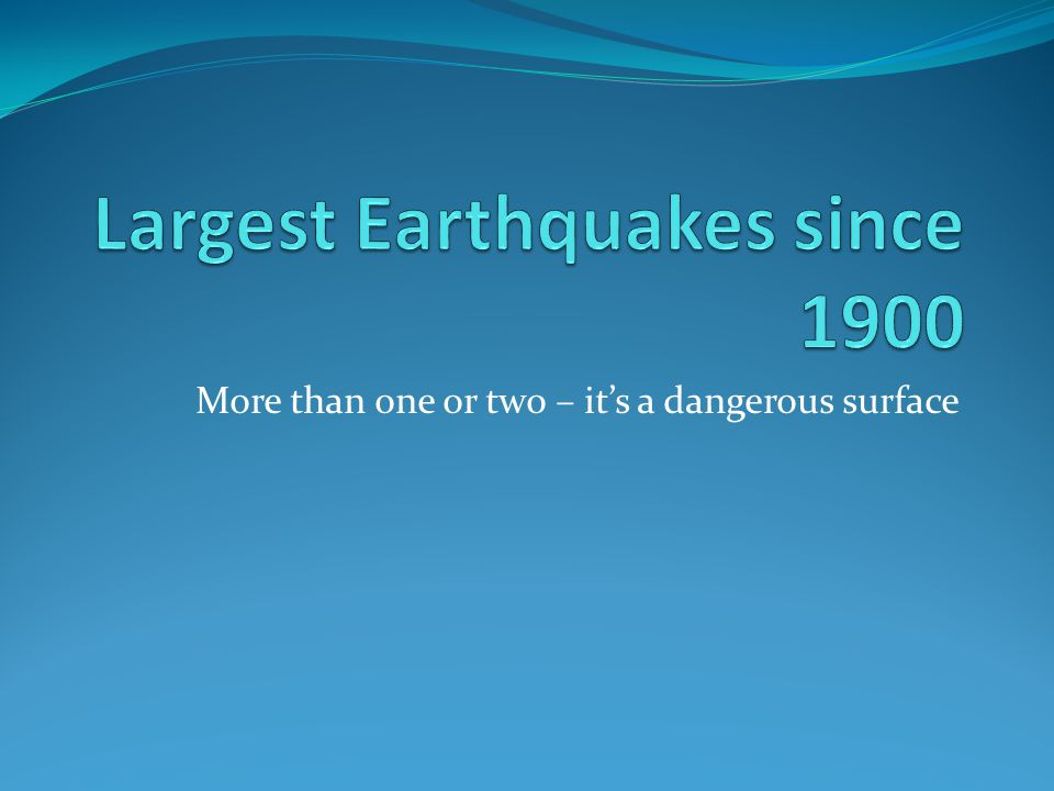 Richter Scale - logarithmic Earthquake Magnitudes Effects Less than 3.5 Generally not felt 3.5-5.4 Rarely causes damage.