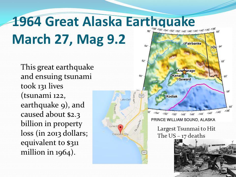 Kamchatka 1952 November 04 Magnitude 9.0 A severe and locally damaging tsunami generated on Kamchatka by a magnitude 8.2 earthquake struck the Hawaiian Islands at 1:00 P.M.