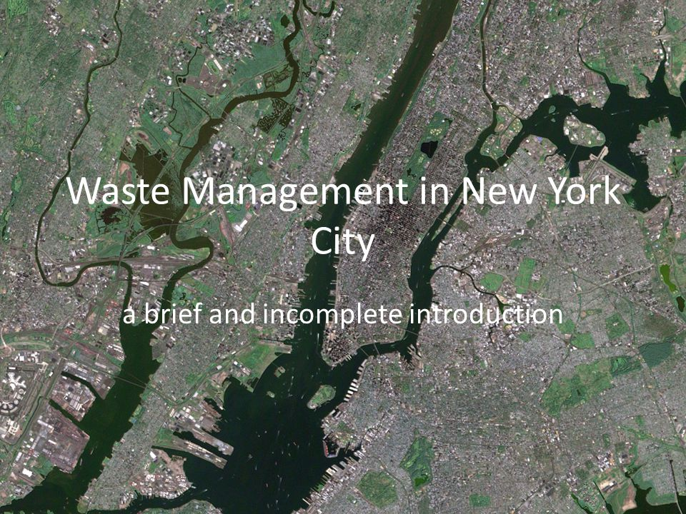 Waste Management in New York City a brief and incomplete introduction