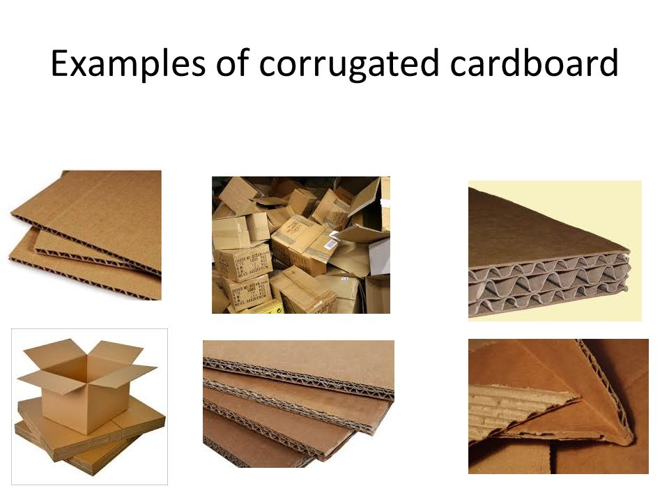 Examples of corrugated cardboard