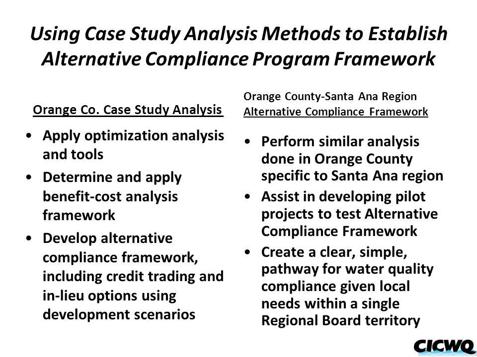 Using Case Study Analysis Methods to Establish Alternative Compliance Program Framework Orange Co.