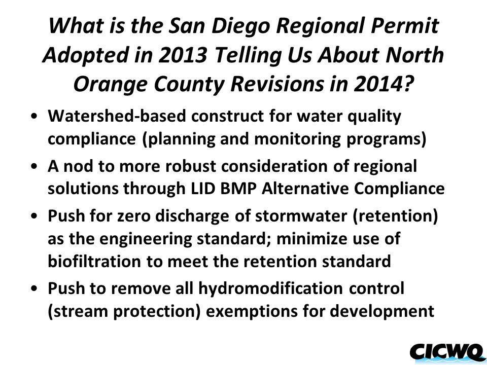 What is the San Diego Regional Permit Adopted in 2013 Telling Us About North Orange County Revisions in 2014? Watershed-based construct for water qual