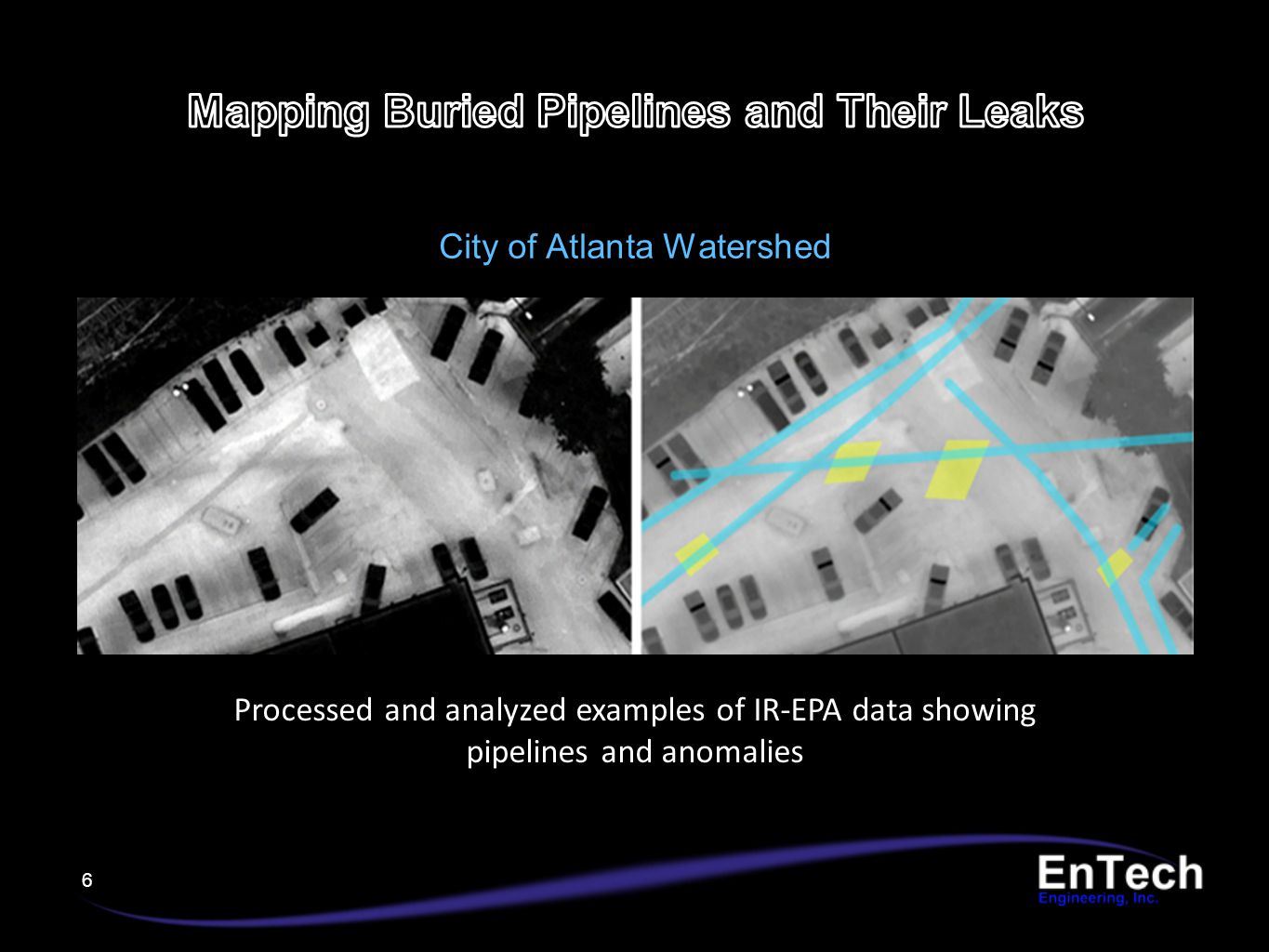 6 Processed and analyzed examples of IR-EPA data showing pipelines and anomalies City of Atlanta Watershed