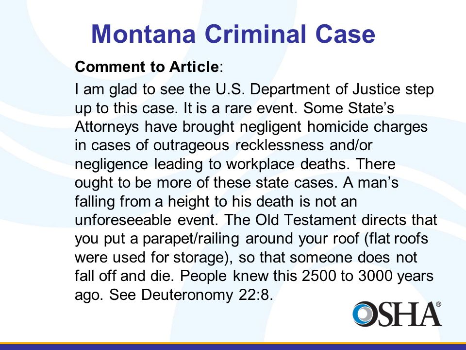Montana Criminal Case Comment to Article: I am glad to see the U.S.