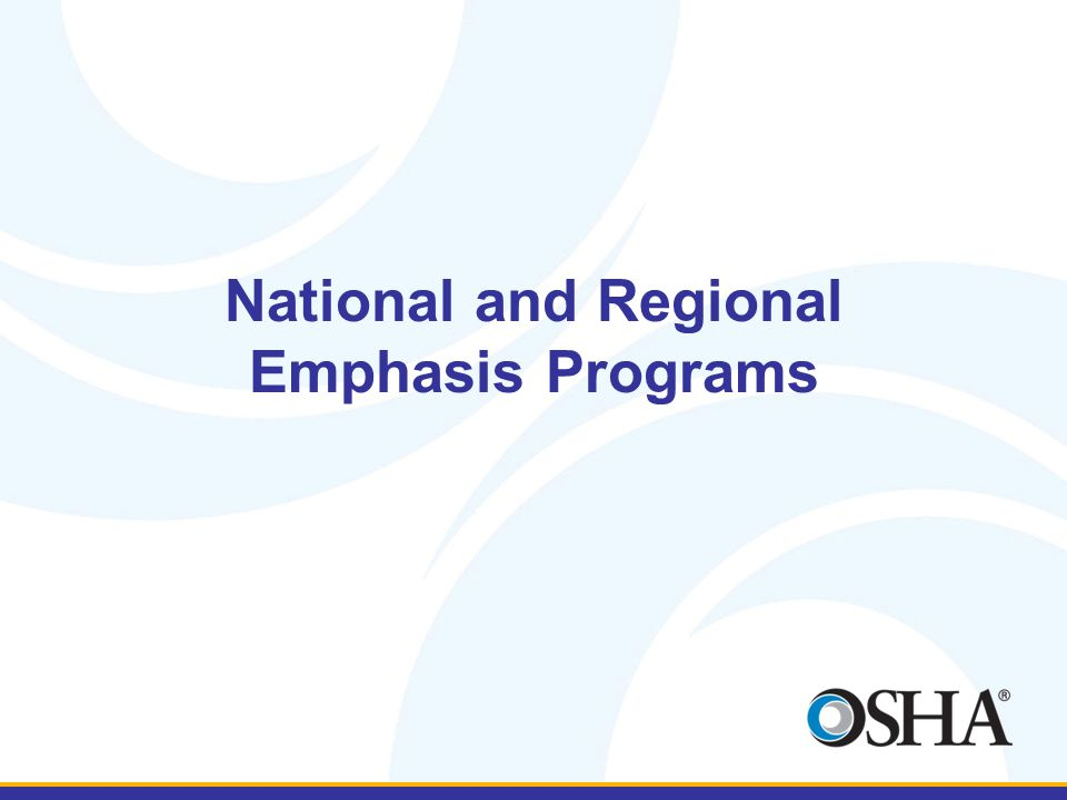 National and Regional Emphasis Programs