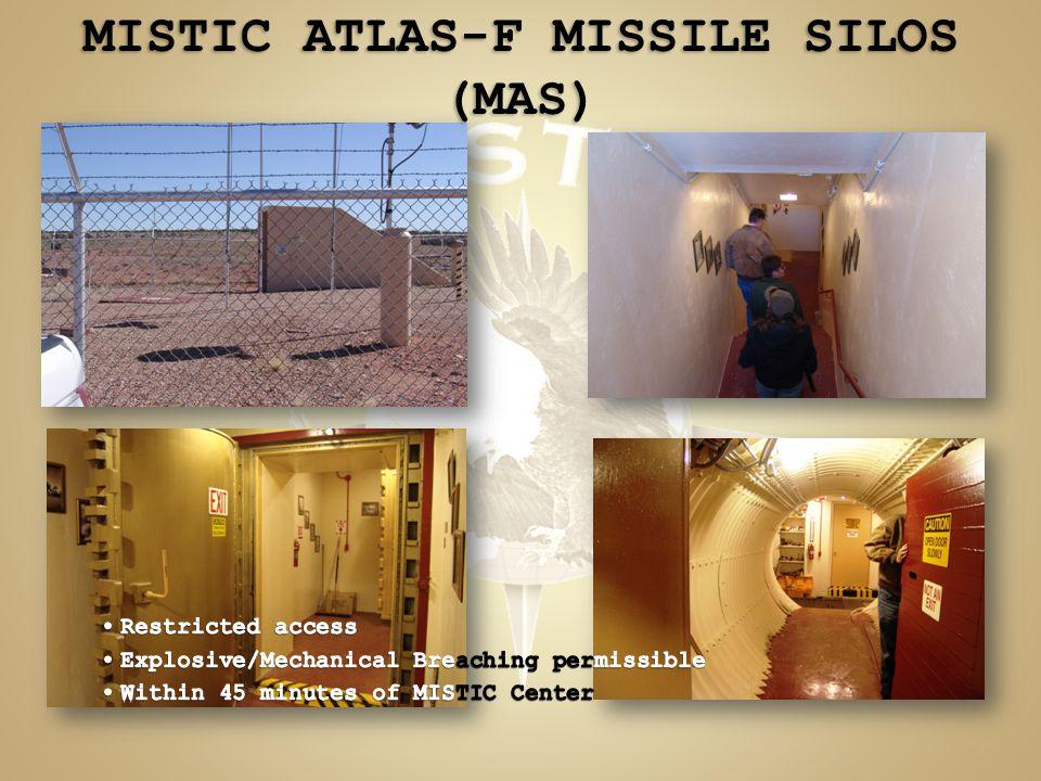 MISTIC ATLAS-F MISSILE SILOS (MAS)