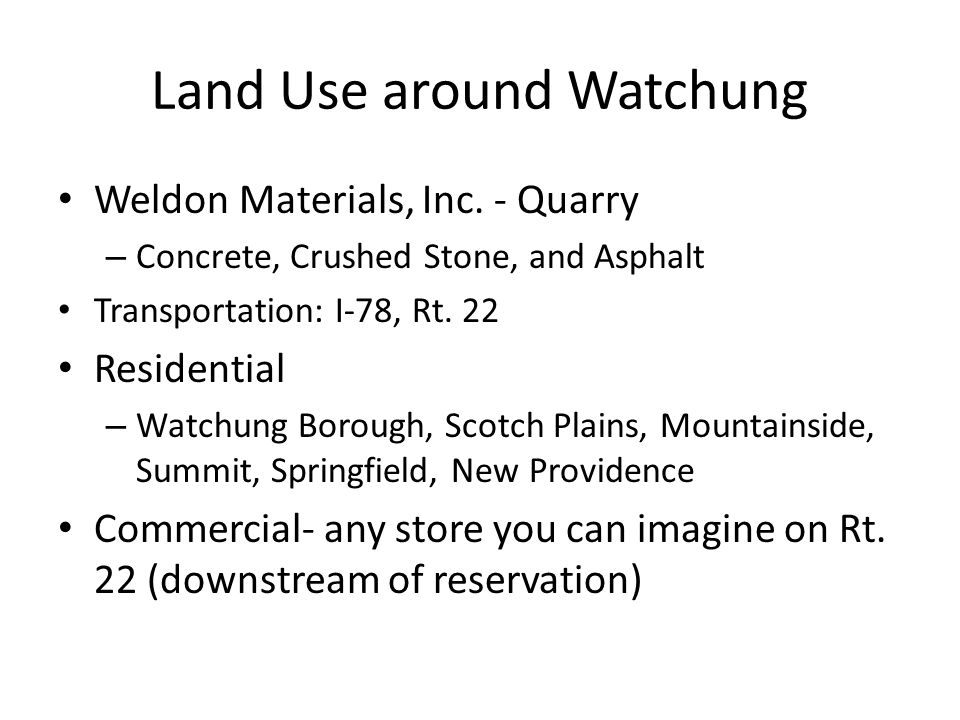 Land Use around Watchung Weldon Materials, Inc.