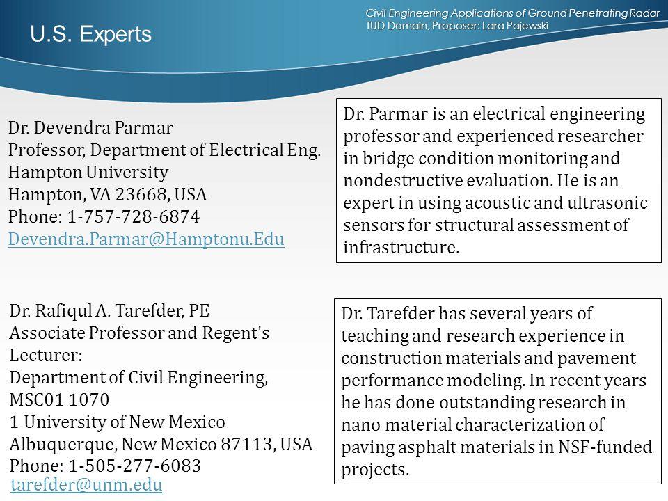 Civil Engineering Applications of Ground Penetrating Radar TUD Domain, Proposer: Lara Pajewski Dr. Devendra Parmar Professor, Department of Electrical