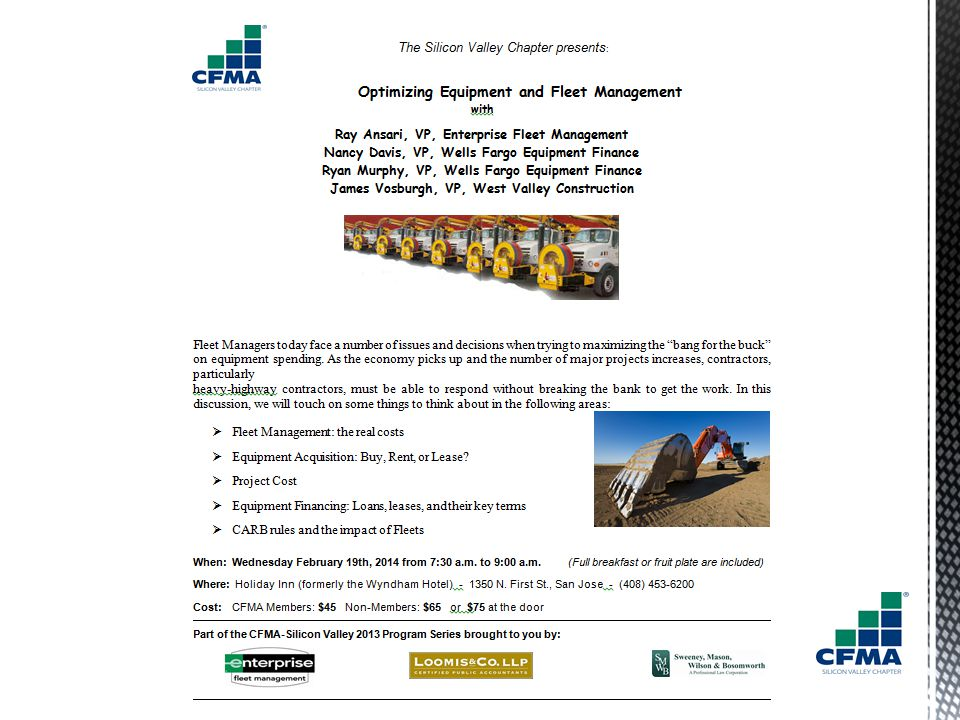  Equipment Cost Characteristic  Fleet Management Basics (Enterprise)  Cost, Flexibility, Replacement, Industry knowledge  Job Cost  Equipment Financing (Wells Fargo Equipment Finance)  Glossary of Terms  Lenders, Loans vs leases, Tax issues  CARB Regulations