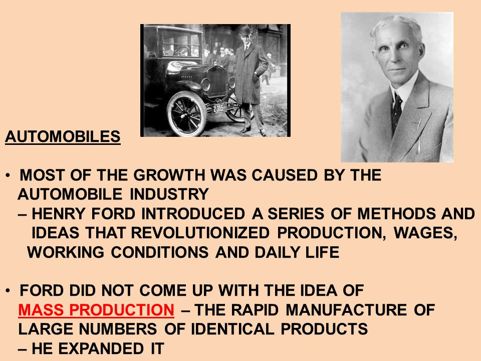 Automobile Changes America THE AUTO INDUSTRY STIMULATED GROWTH IN OTHER INDUSTRIES RELATING TO CAR MANUFACTURING: 1.