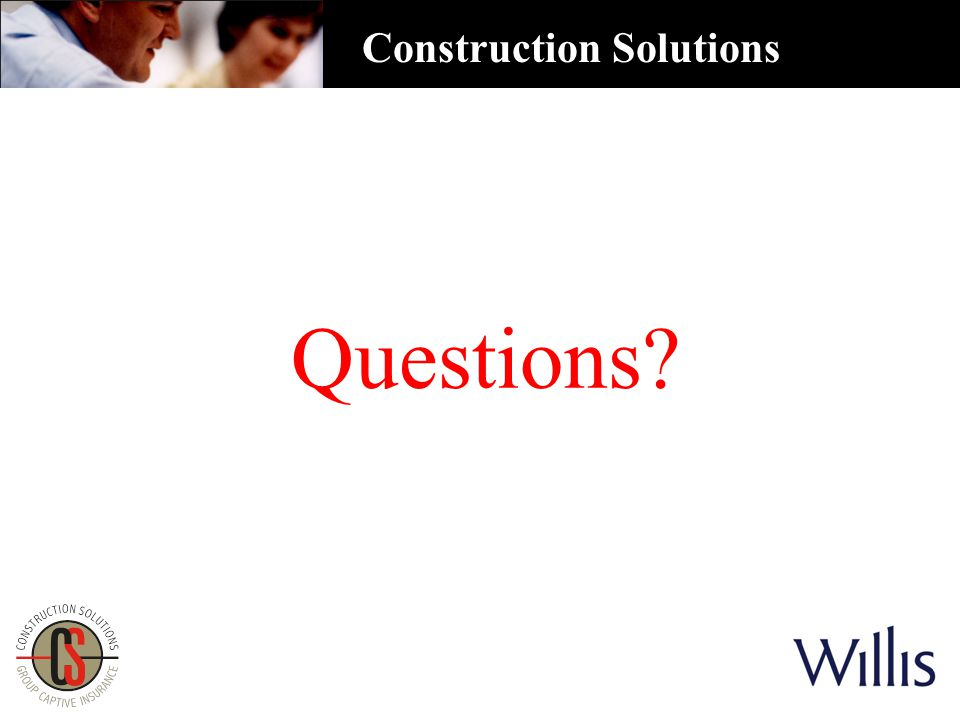 Questions? Construction Solutions