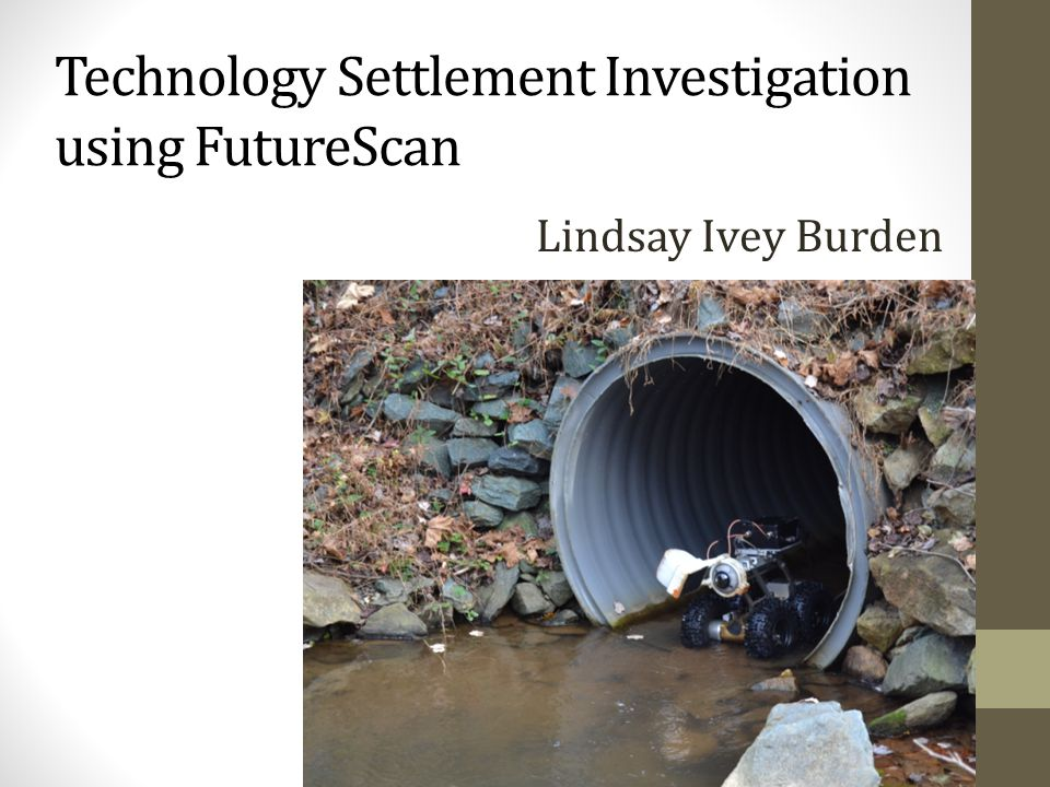 Technology Settlement Investigation using FutureScan Lindsay Ivey Burden