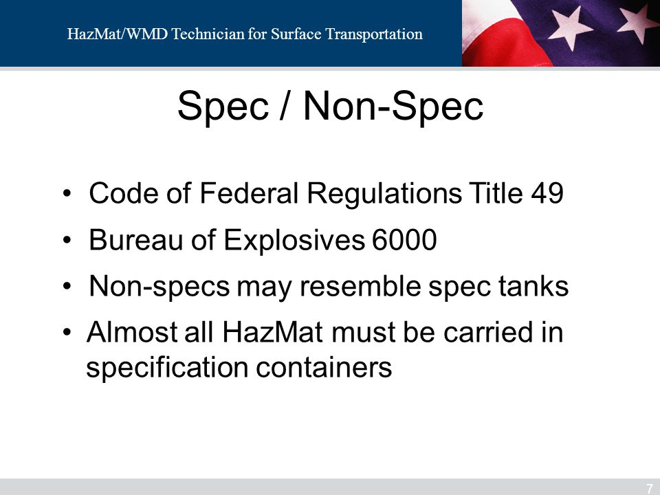 HazMat/WMD Technician for Surface Transportation Specification Plate 28 Vehicle manufacturer Vehicle Serial Number Lining material (if any) Date of manufacture Certification date Design service temp.