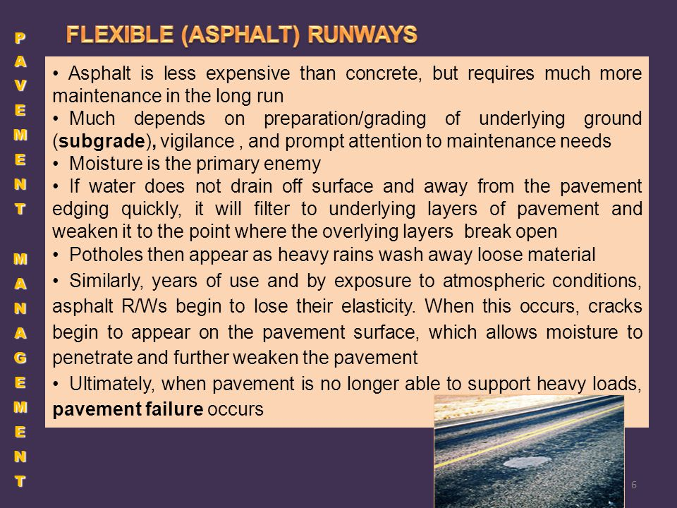 Asphalt is less expensive than concrete, but requires much more maintenance in the long run Much depends on preparation/grading of underlying ground (