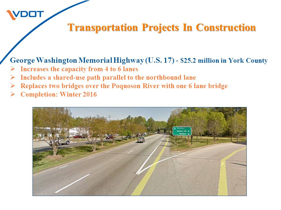 Transportation Projects In Construction Transportation Projects In Construction George Washington Memorial Highway (U.S.