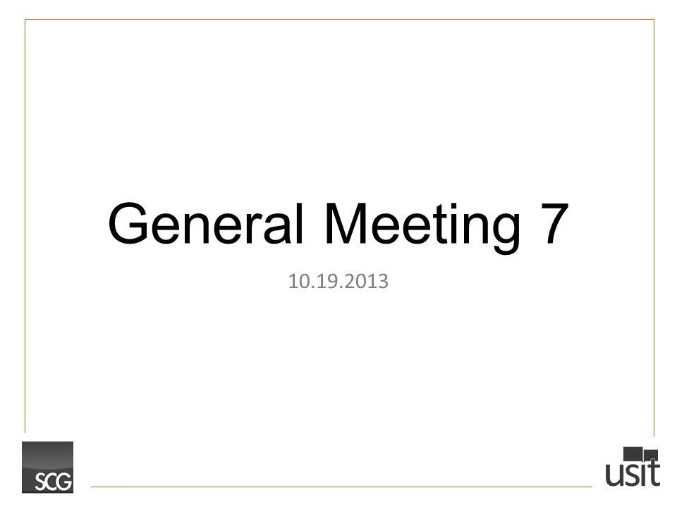 General Meeting 7 10.19.2013