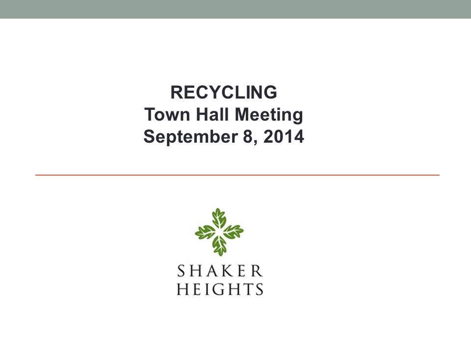 Recycling in Shaker Heights 1.Refuse & Recycling Collection 2.