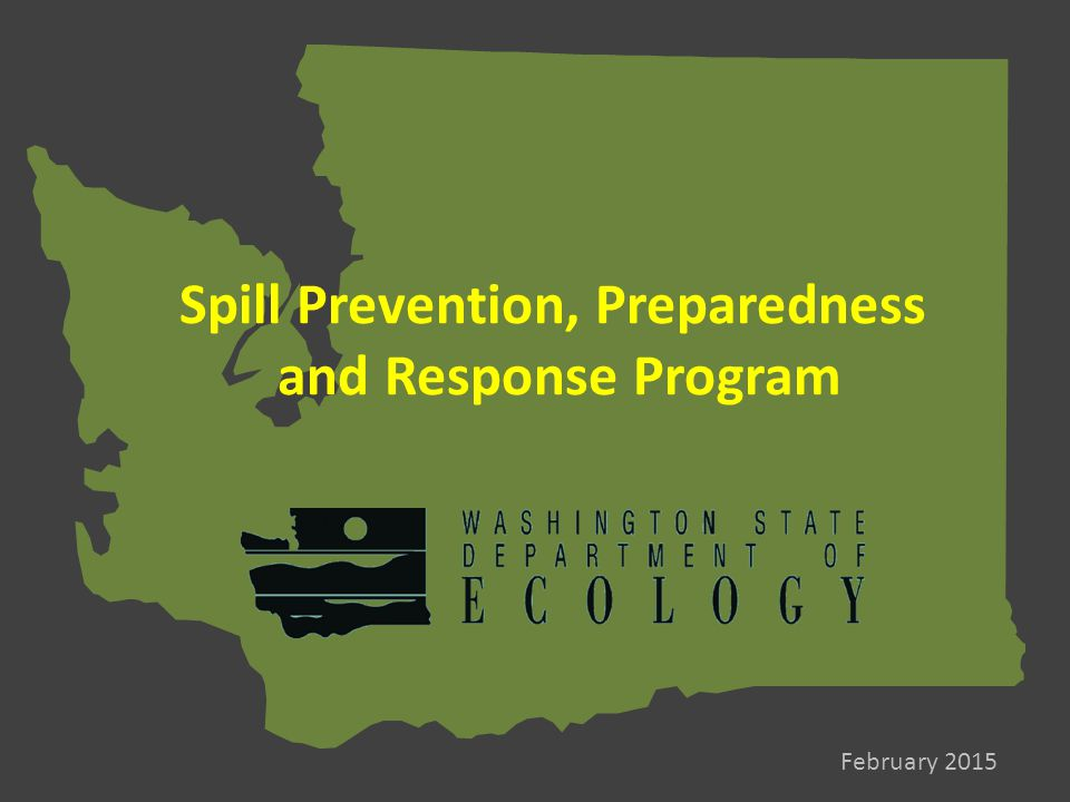 Spill Prevention, Preparedness and Response Program February 2015