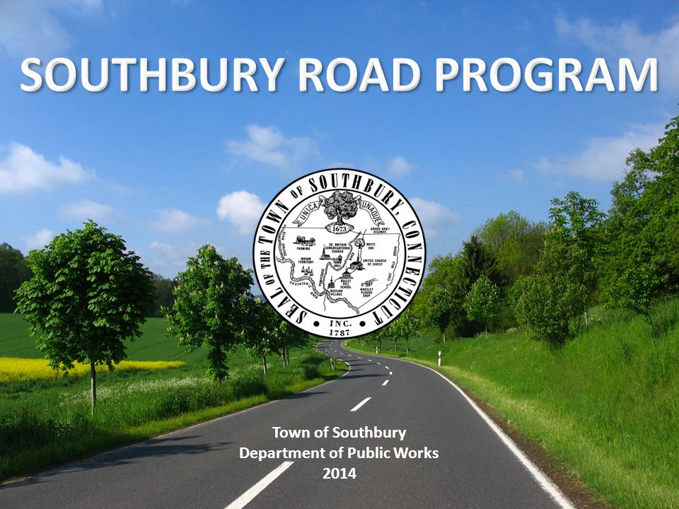 Town of Southbury Department of Public Works 2014