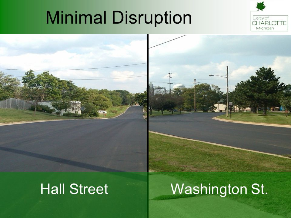 Minimal Disruption Hall StreetWashington St.
