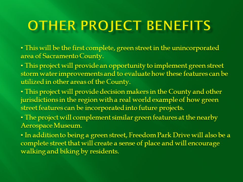 This will be the first complete, green street in the unincorporated area of Sacramento County.