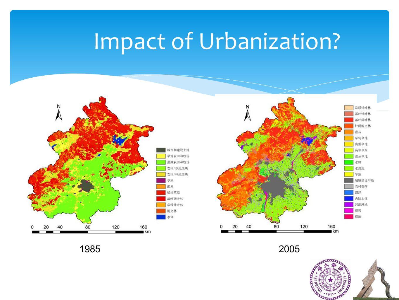 19852005 Impact of Urbanization