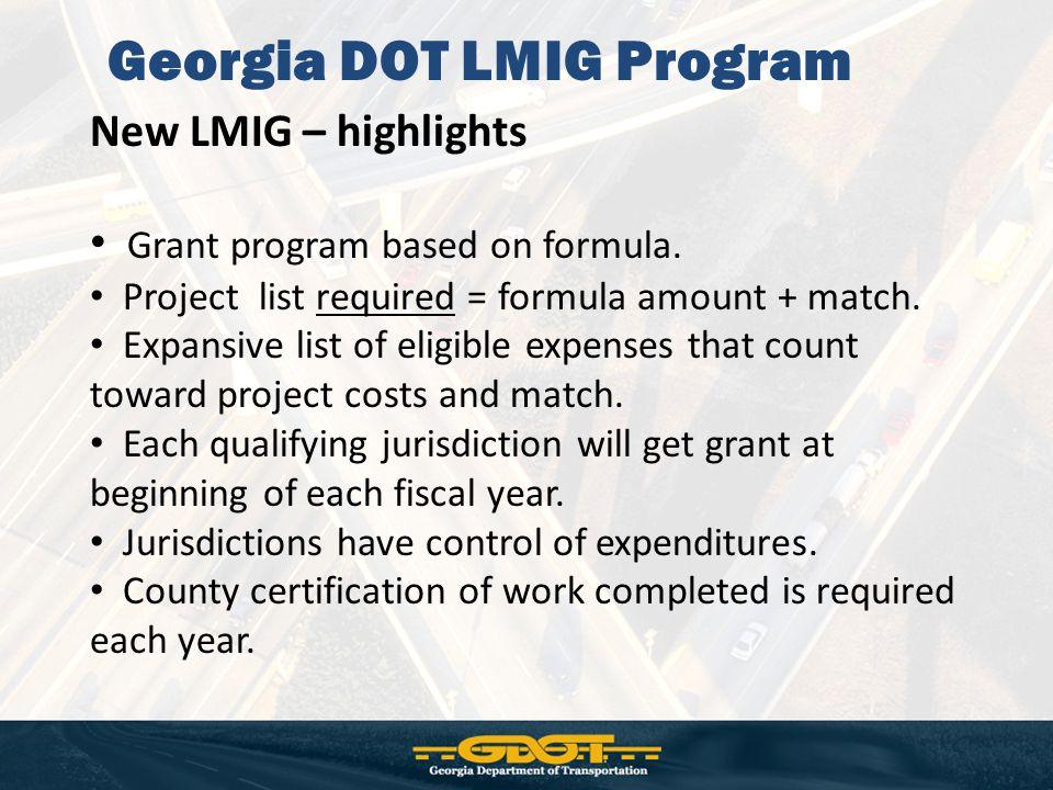 New LMIG – highlights Grant program based on formula.