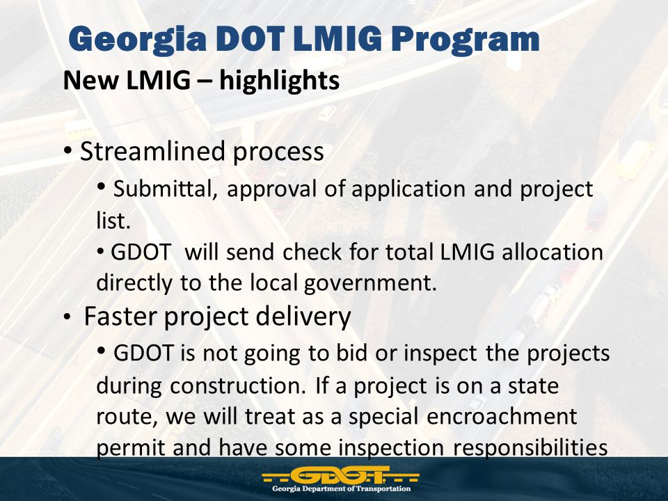 New LMIG – highlights Streamlined process Submittal, approval of application and project list.