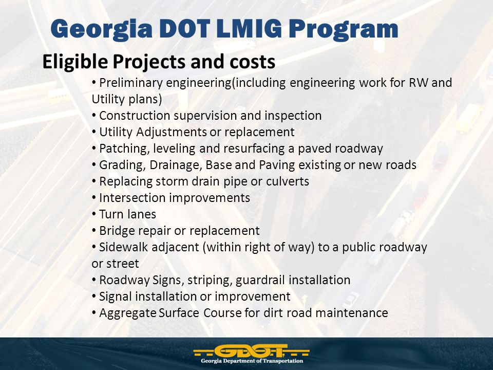 Eligible Projects and costs Preliminary engineering(including engineering work for RW and Utility plans) Construction supervision and inspection Utili