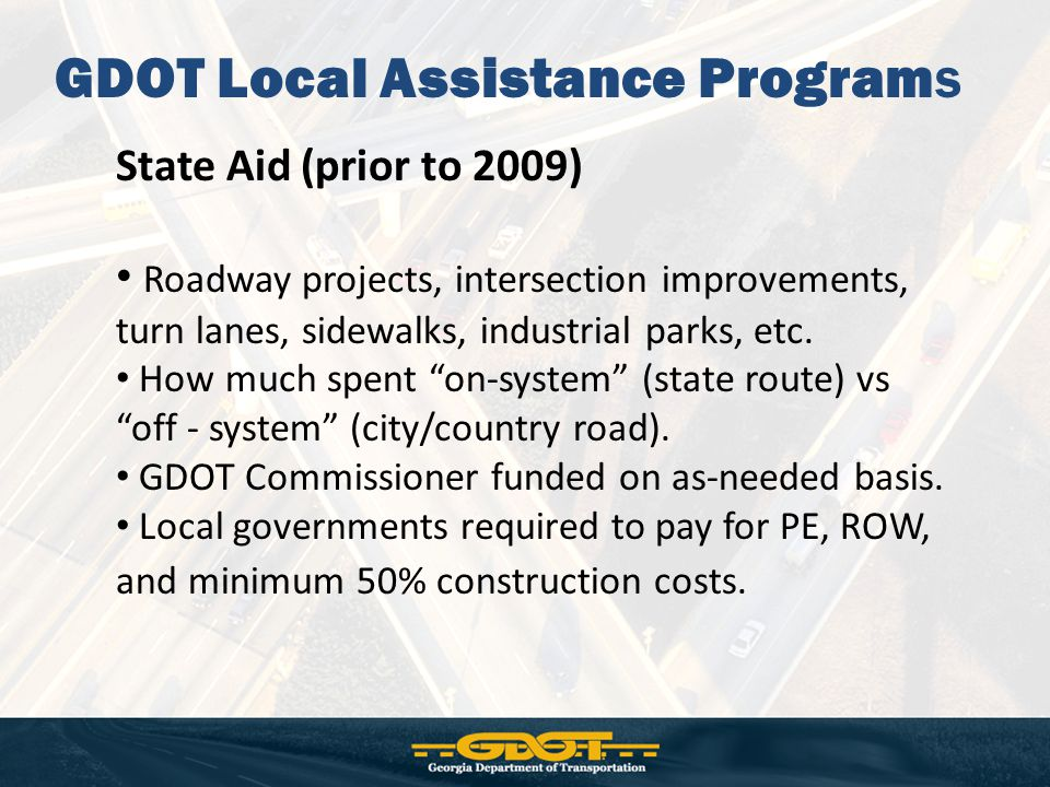 Georgia DOT LMIG Program In 2009, SB 200 introduced and passed Georgia code Section 32-5-27 (d).