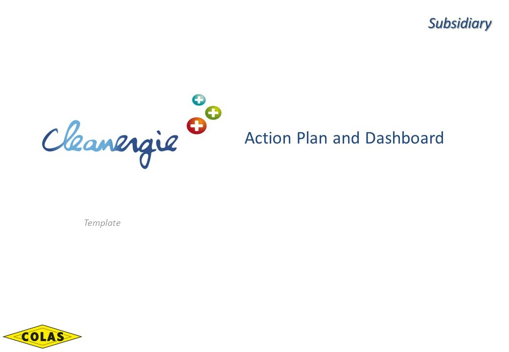 Action Plan and Dashboard Template Subsidiary