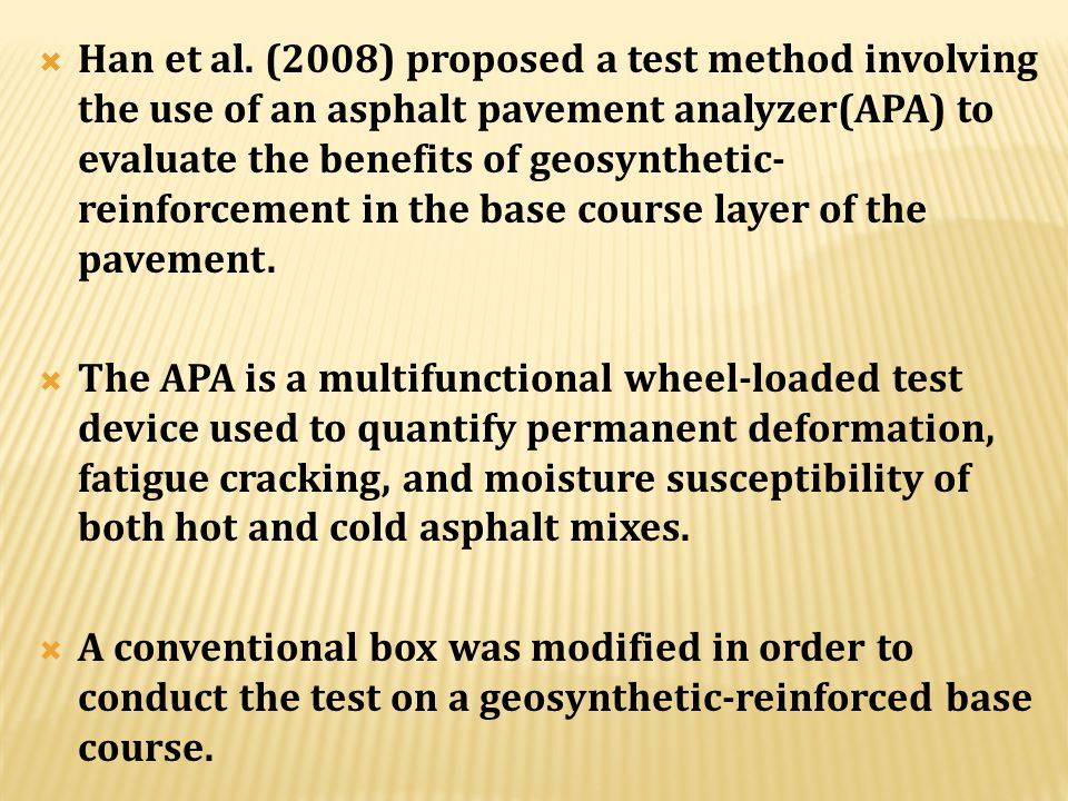  Perkins et al. (2004) to quantify the change in resilient modulus and permanent deformation behavior due to the addition of geosynthetics to the agg