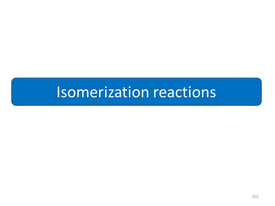 355 Isomerization reactions