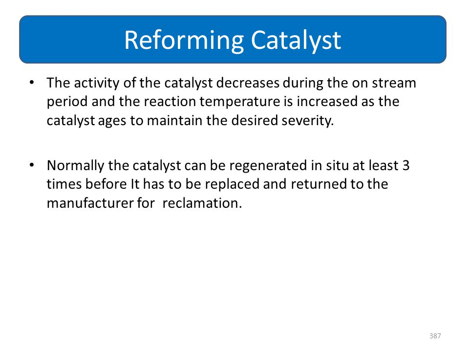 The activity of the catalyst decreases during the on stream period and the reaction temperature is increased as the catalyst ages to maintain the desi