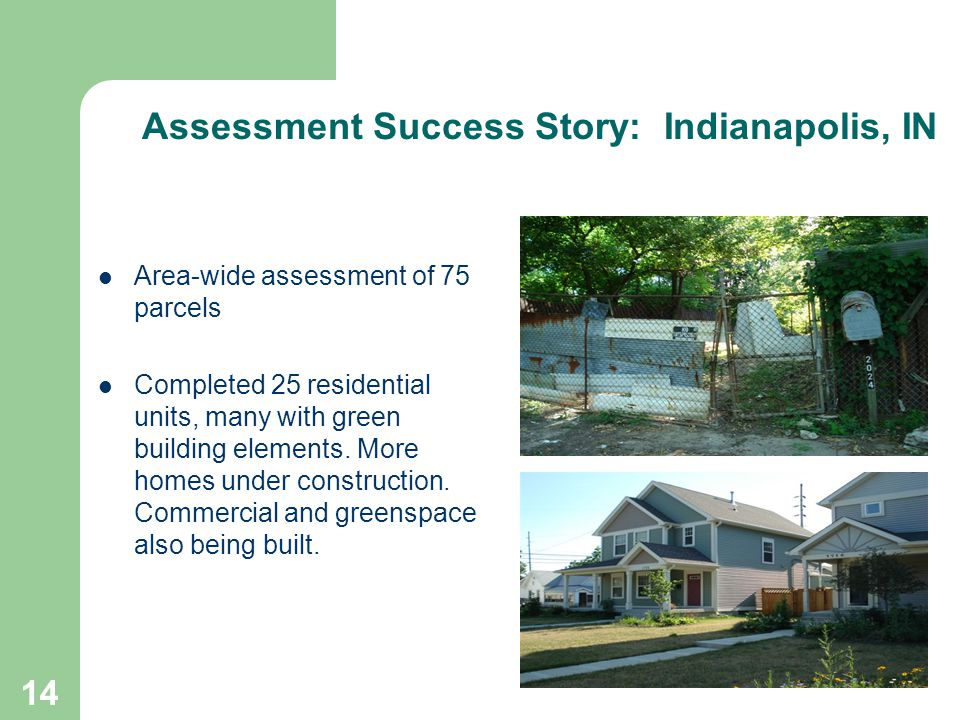 15 Assessment Success Story: Eaton County, MI Funds awarded in 2005 in amount of $400,000.