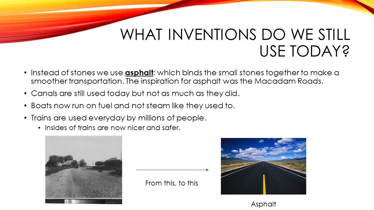 WHAT INVENTIONS DO WE STILL USE TODAY.