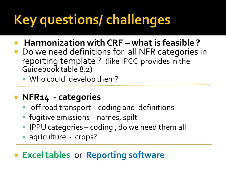  Harmonization with CRF – what is feasible .