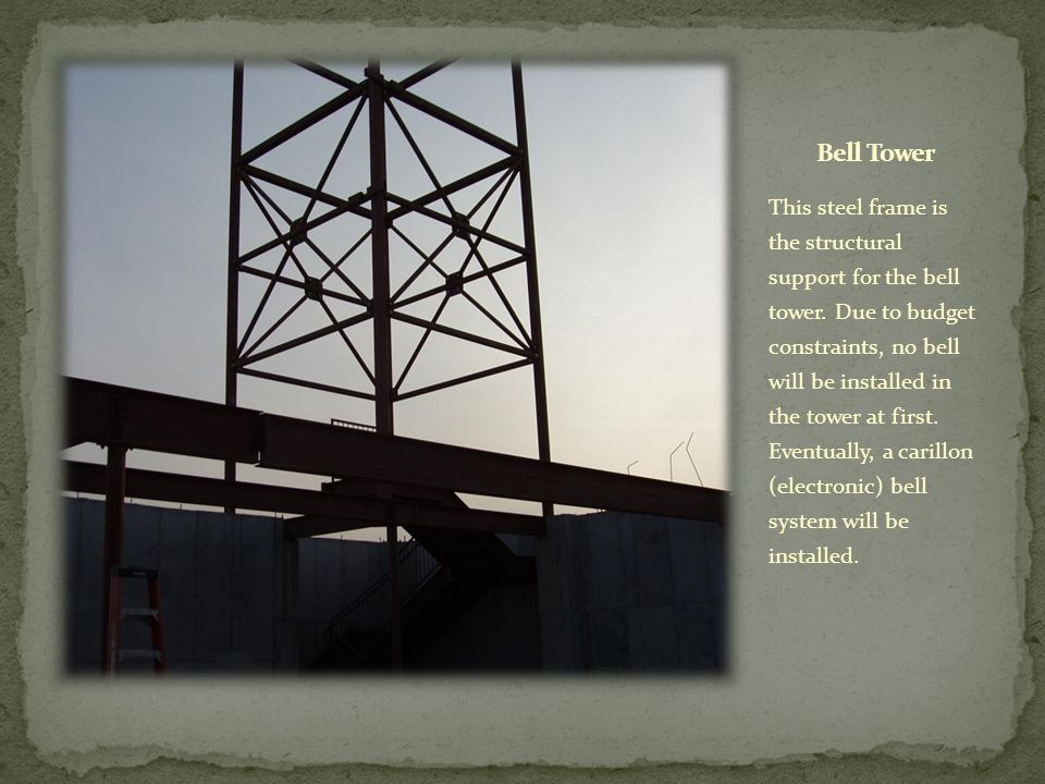 This steel frame is the structural support for the bell tower.