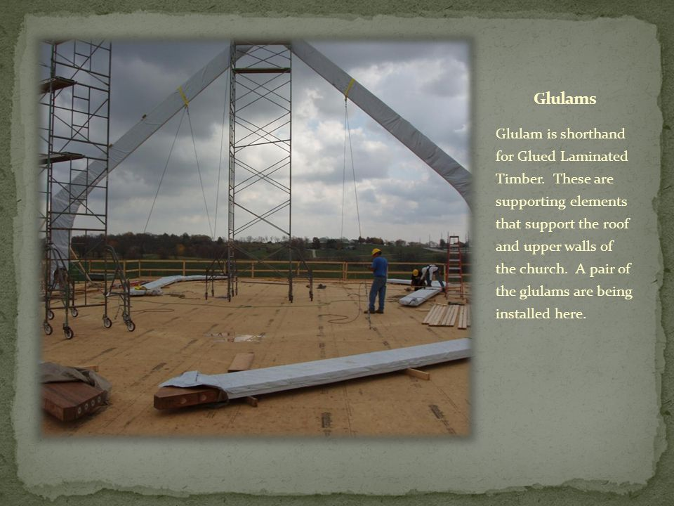 Glulam is shorthand for Glued Laminated Timber.