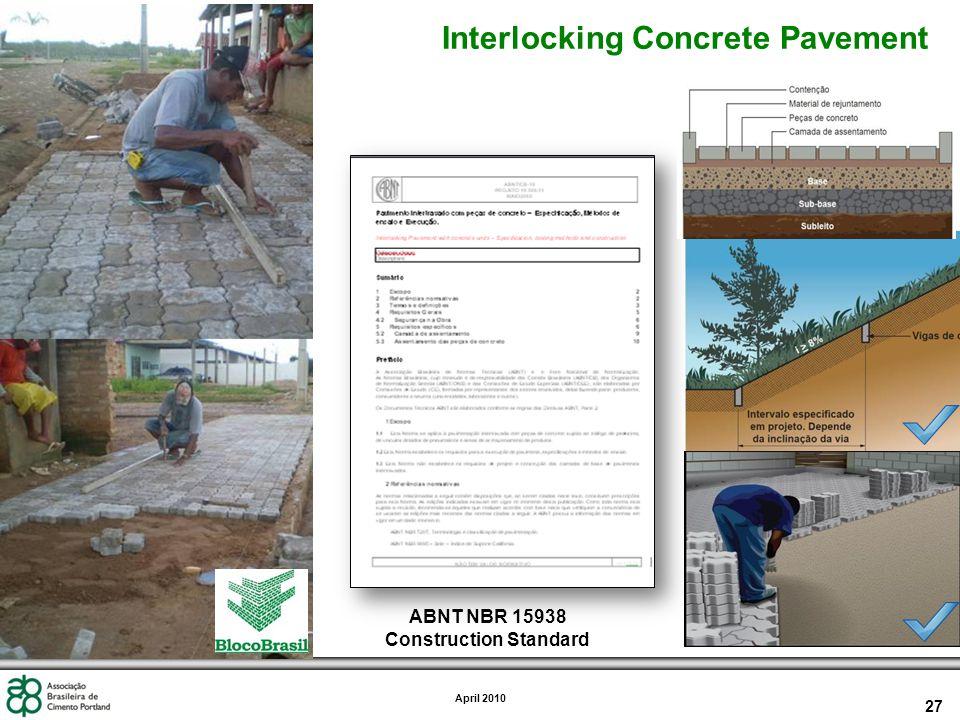 27 April 2010 Interlocking Concrete Pavement ABNT NBR 15938 Construction Standard