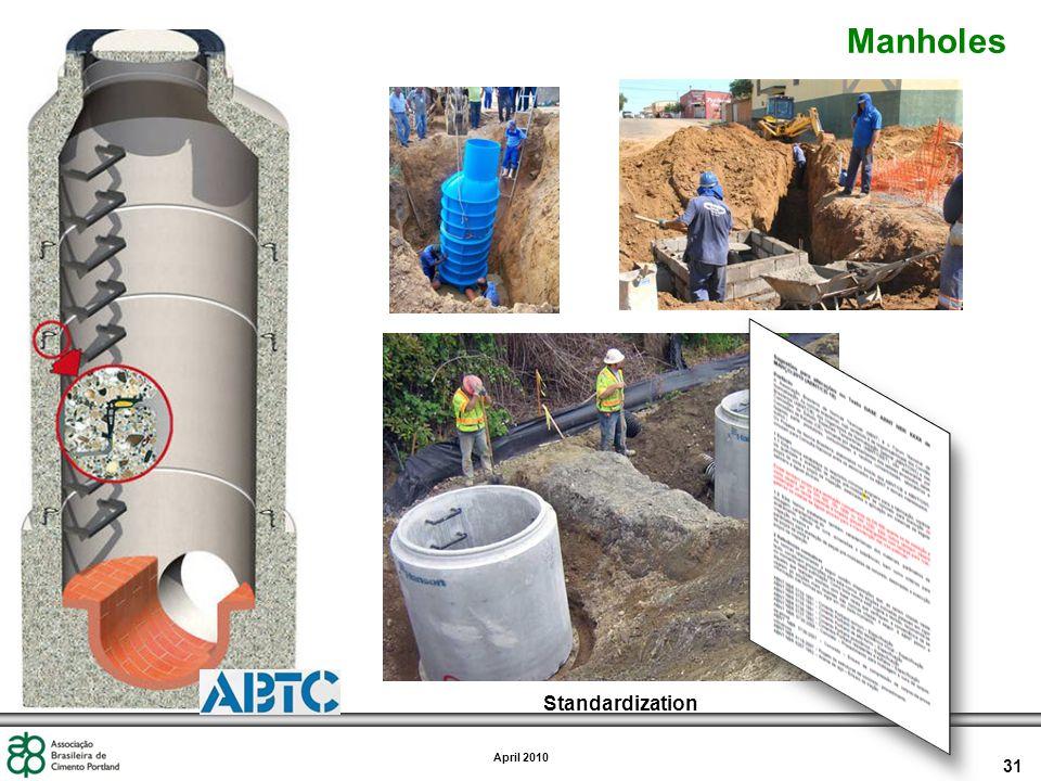 31 April 2010 Manholes Standardization