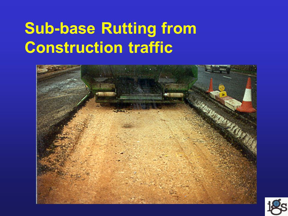 Sub-base Rutting from Construction traffic