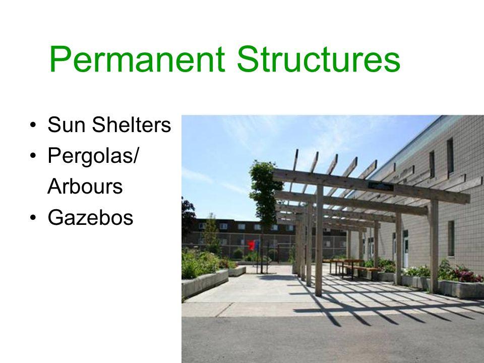 Permanent Structures Sun Shelters Pergolas/ Arbours Gazebos